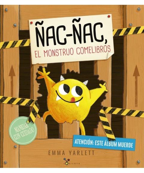 Ñac-Ñac, el monstruo...